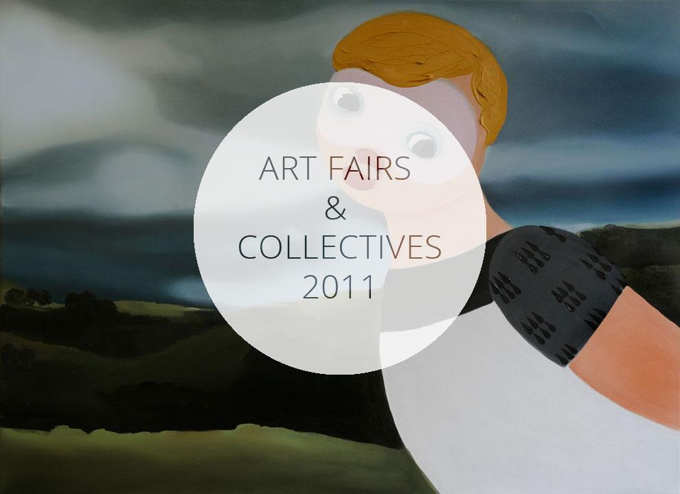 Art Fairs / Collectives 2011